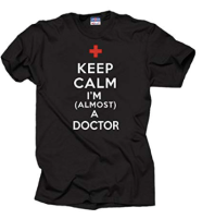 https://www.amazon.com/almost-Doctor-T-shirt-funny-doctor/dp/B00OV8W8N4/ref=sr_1_1?s=apparel&ie=UTF8&qid=1532279014&sr=1-1&nodeID=7141123011&psd=1&keywords=doctor+t-shirt